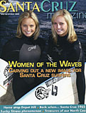 Santa Cruz Magazine, Winter/Spring 2008 - Sierra partridge, hailey partridge, partridge twins, surfing twins, santa cruz magazine, surfing girls, surf twins