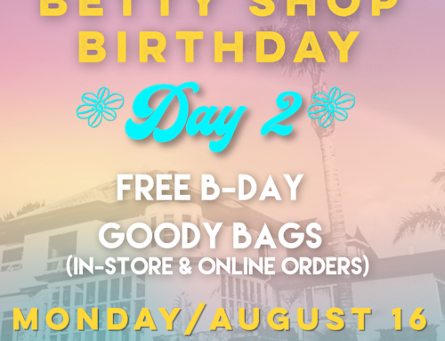 Betty Shop Birthday 2021! Day 2: Free Goody Bag